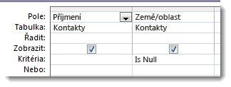 Na obrázcích vidíte pole kritérií v návrháři dotazu s kritérii, která jsou null.