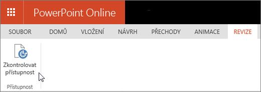 Snímek obrazovky znázorňuje kartu Revize s kurzorem ukazujícím na možnost Zkontrolovat přístupnost.