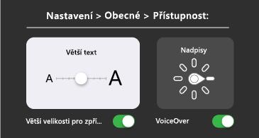 Obecná přístupnost: větší text a nastavení VoiceOveru
