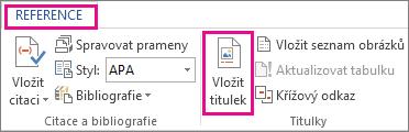 Tlačítko Vložit titulek na kartě Reference