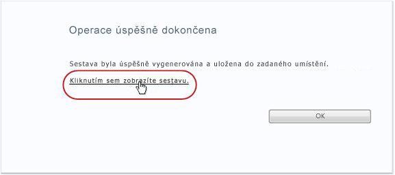 Zobrazení sestavy kliknutím na odkaz