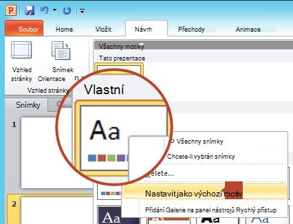 Klikněte pravým tlačítkem myši na nový motiv, který je uvedený pod nadpisem vlastní, a potom klikněte na příkaz nastavit jako výchozí motiv.