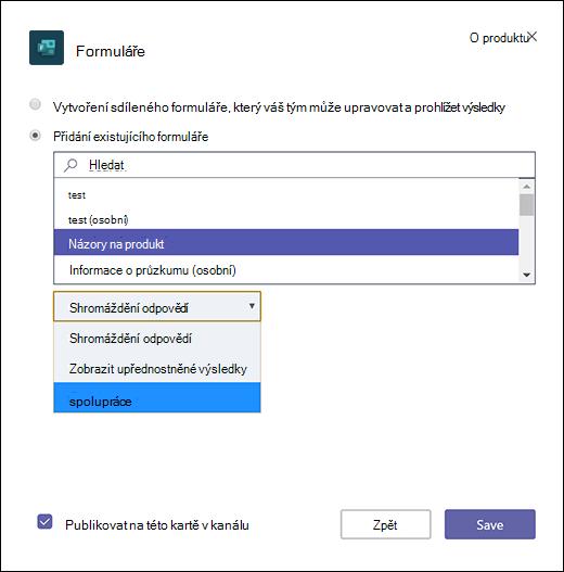 Přidání existujícího formuláře skupiny do aplikace Microsoft Teams