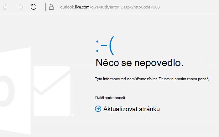 """Outlook.com – """"Něco se nepovedlo"""", kód chyby 500"""