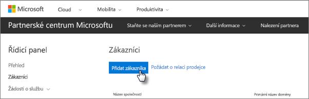 Vpartnerském centru Microsoftu přidejte nového zákazníka.