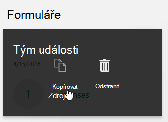 Kliknutí na tlačítko Kopírovat v existujícím formuláři