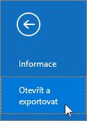 Snímek obrazovky s příkazem Otevřít a exportovat v Outlooku 2016
