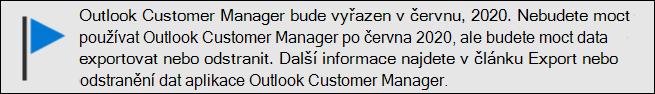 Outlook Customer Manager – konec podpory v červnu, 2020