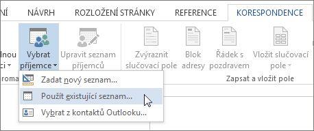 Snímek obrazovky Wordu s kartou Korespondence, na které se zobrazuje příkaz Vybrat příjemce s vybranou možností Použít existující seznam