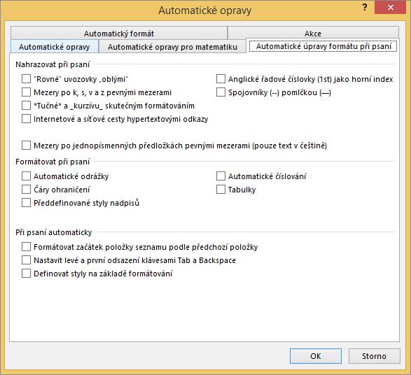 Karta Automatické úpravy formátu při psaní s nevybranými možnostmi