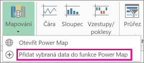 Příkaz Přidat vybraná data do funkce Power Map
