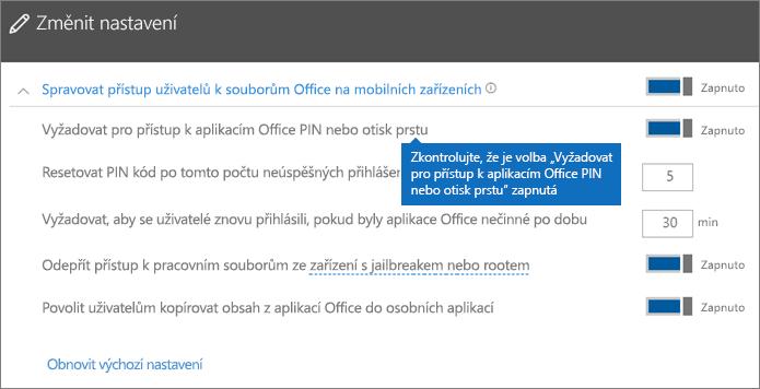 Zkontrolujte, jestli je možnost Vyžadovat pro přístup k aplikacím Office PIN nebo otisk prstu nastavena na Zapnuto.