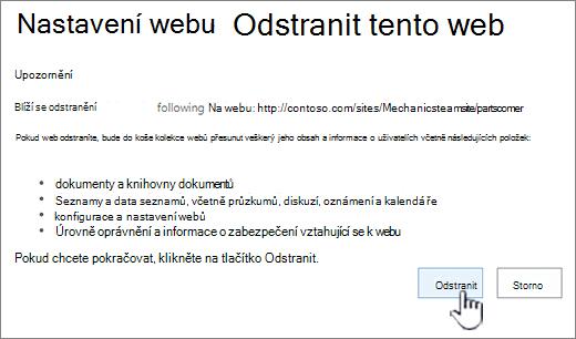 Pokud jste si jistí, že chcete odstranit podřízený web, klikněte na Odstranit.