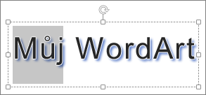 WordArt s označeným textem