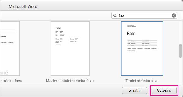 """Pokud chcete vytvořit titulní stránku faxu, vyhledejte """"faxu"""" Vyberte šablonu a klikněte na vytvořit."""