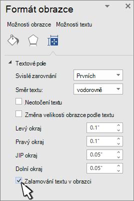 Panel formát obrazce s vybranou položkou zalamování textu