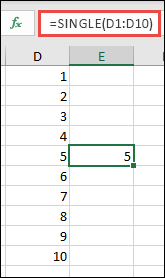 Příklad automatického jednoho vzorce s =SINGLE(D1:D10)