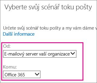 Zvolte z vaší organizace e-mailového serveru do Office 365