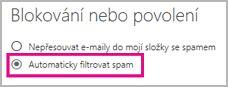 Automaticky filtrovat nevyžádanou poštu