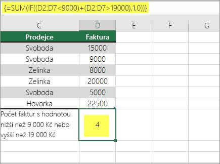 Příklad 2: funkce SUMA a KDYŽ vnořená ve vzorci