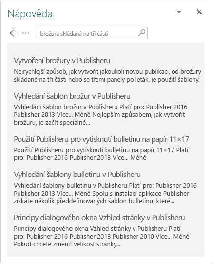 Snímek obrazovky s podoknem nápovědy k Publisheru2016, které zobrazuje výsledky hledání brožury skládané na tři části.