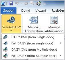 Rozevírací nabídka tlačítka Save as Daisy (Uložit do formátu Daisy)