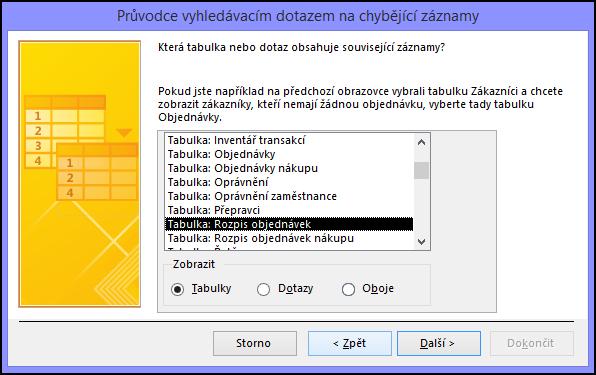 V dialogovém okně Průvodce vyhledávacím dotazem na chybějící záznamy vyberte tabulku nebo dotaz se souvisejícími záznamy.