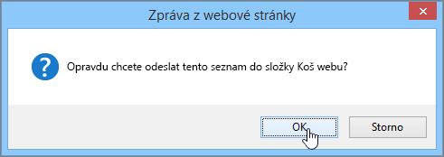 Odstranit potvrzovací dialogové okno seznam s OK zvýrazněným