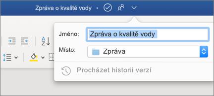 Rozevírací seznam v záhlaví zobrazující název a umístění souboru