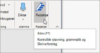 Vælg Editor på fanen Hjem eller tryk på F7 for at åbne ruden Editor.