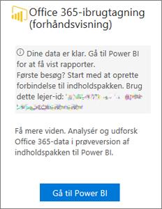 Vælg Gå til Power BI på Office 365 Adoption-kortet.