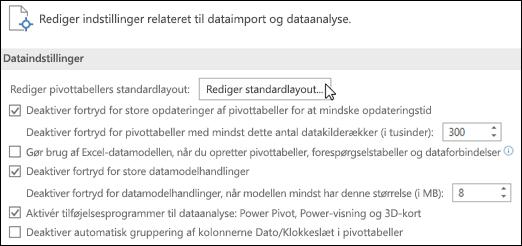 Rediger standardlayoutet til pivottabel fra Filer > Indstillinger > Data