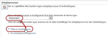 Kommandoen Tilføj en arbejdsproces med en valgt dokumentindholdstype