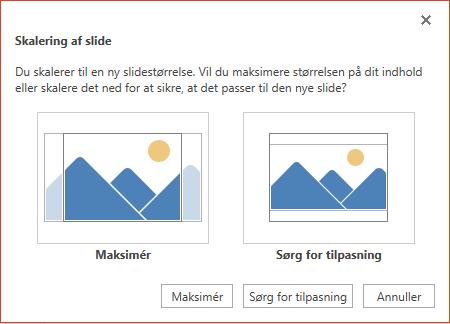 Vælg Maksimér for at få fuldt udbytte af den tilgængelige plads, eller vælg Sørg for tilpasning for at sikre, at dit indhold passer på den lodrette side.
