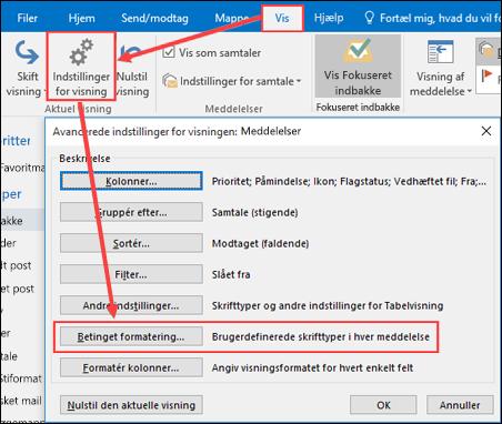 Vælg visningen, og klik derefter Aktuel visning og derefter betinget formatering.