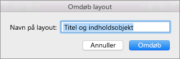 Omdøb layout i Slidemaster i PPT til Mac