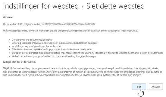 Klik på Slet, hvis du er sikker på, at du vil slette dette websted for team