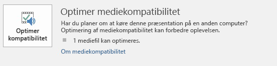 Knappen Optimer kompatibilitet i PowerPoint