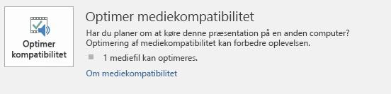 Knappen Optimer kompatibilitet i PowerPoint