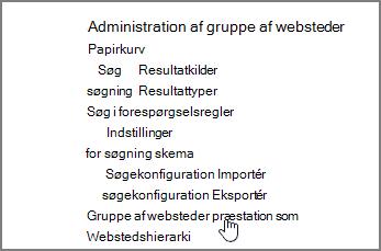 Gruppe af webstedsfunktion, der er valgt i menuen Administration af gruppe af websteder under indstillinger