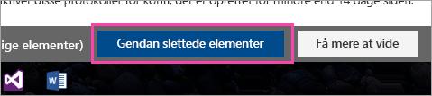 Et skærmbillede af knappen Gendan slettede elementer.