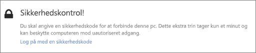 Eksempel på meddelelse i brugergrænsefladen om anmodning om at hente bekræftelseskode til OneDrive