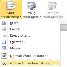 Vælg Start brevfletning i Word under fanen Forsendelser, og vælg derefter guiden Trinvis brevfletning