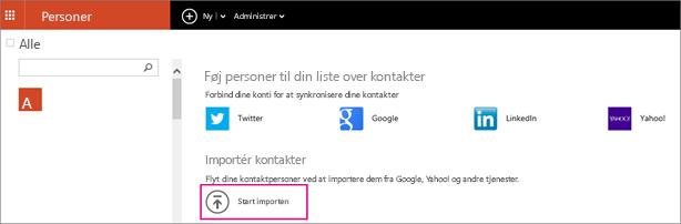 Vælg Start import for at vælge, hvor du vil importere kontakter fra.
