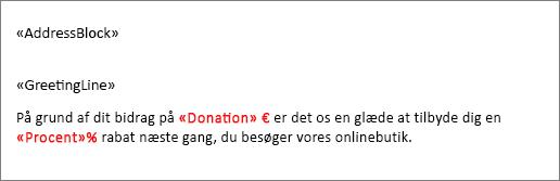 Brevfletningsdokumenteksempel hvor et felt med navnet Donation er indledet med et dollartegn, og et felt med navnet Procent efterfølges af et procenttegn.