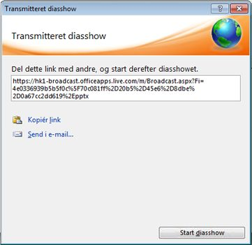 Dialogboksen Transmitteret diasshow med en URL-adresse til et diasshow.