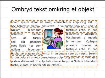 Slide med objekt indsat, tekstbokse vist og teksten færdigskrevet.
