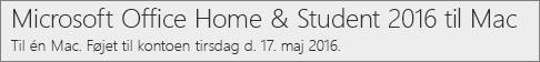 Sådan vises Mac-versionen af Office 2016 på Office.com/myaccount