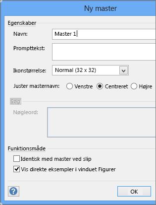 Angiv navn og andre parametre i dialogboksen Ny master.