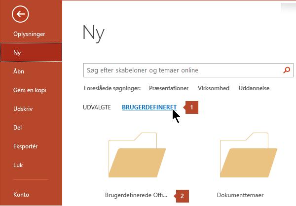 Under Filer > Ny skal du klikke på Brugerdefineret og derefter Brugerdefinerede Office-skabeloner.